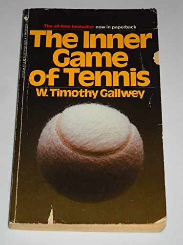 9780553273724: The Inner Game of Tennis