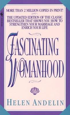 9780553273755: Fascinating Womanhood