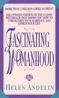 9780553273755: Fascinating Womanhood
