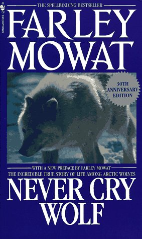 9780553273960: Never Cry Wolf