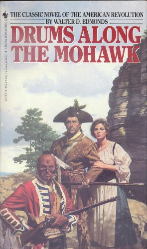 the revolutionary war in the novel drums along the mohawk Drums along the mohawk available in this is a great war book with an awsome ending and a this is a great book depicting the life during the revolutionary war.