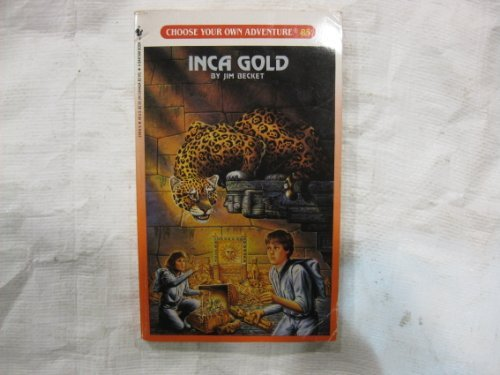 9780553274158: Inca Gold (Choose Your Own Adventure, No 85)