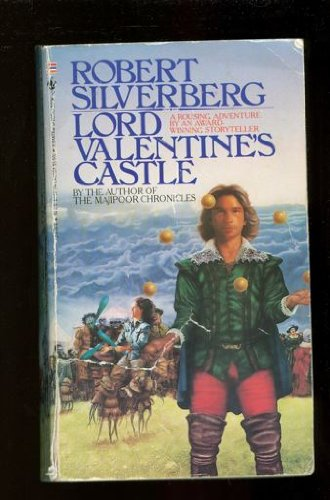 Lord Valentine's Castle: Robert A. Silverberg