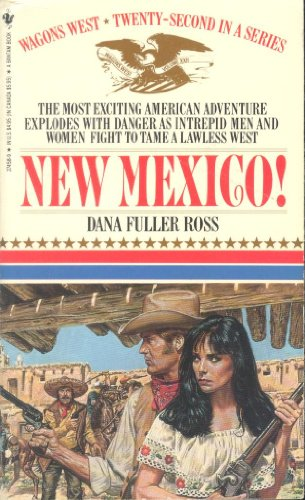 9780553274585: New Mexico! (Wagon's West)