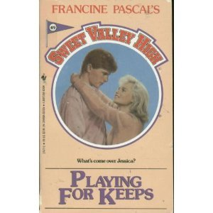 9780553274776: Playing for Keeps (Sweet Valley High #49)
