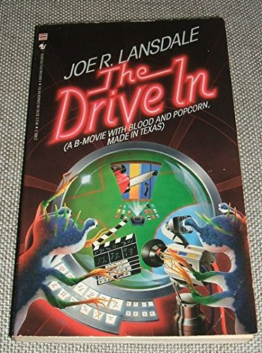 THE DRIVE IN: Lansdale, Joe.
