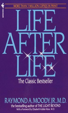 9780553274844: Life After Life: The Investigation of a Phenomenon--Survival of Bodily Death