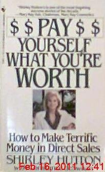 Pay Yourself What You're Worth: Hutton, Shirley