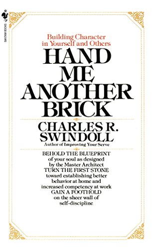 9780553275247: Hand Me Another Brick: Building Character in Yourself and Others