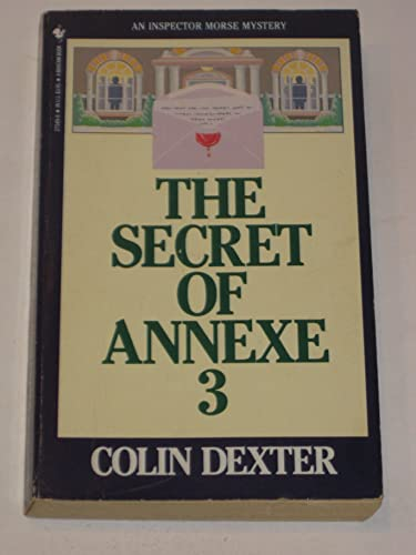 9780553275490: The Secret of Annexe 3: An Inspector Morse Mystery