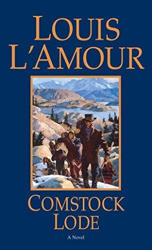 Comstock Lode: A Novel: Louis L'Amour