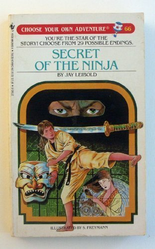 9780553275650: Secret of the Ninja (Choose Your Own Adventure, No 66)