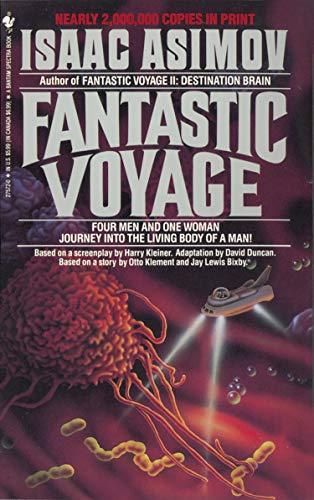 Fantastic Voyage: A Novel: Isaac Asimov