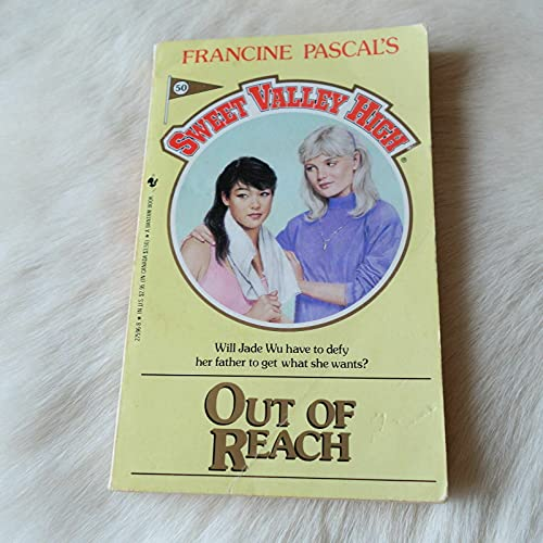 9780553275964: Out of Reach (Sweet Valley High, No.50)
