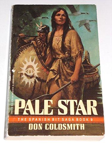 9780553276046: Pale Star (Spanish Bit Saga, No 9)