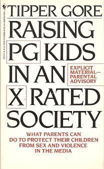 9780553276138: Raising PG Kids in an X Rated Society