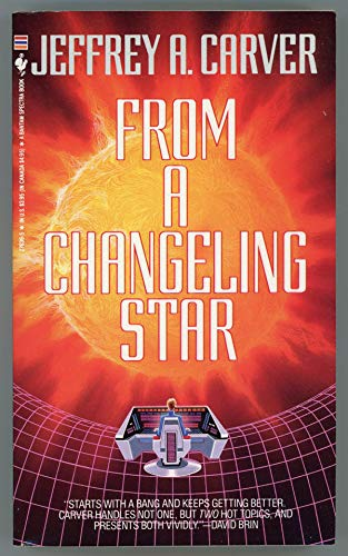 9780553276398: From a Changeling Star
