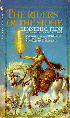 The Riders of the Sidhe (Sidhe Legends) (0553276530) by Flint, Kenneth