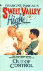 OUT OF CONTROL (Sweet Valley High): Pascal, Francine