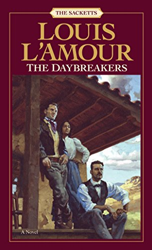 The Daybreakers: A Novel (The Sacketts)