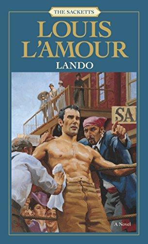 9780553276763: Lando: The Sacketts: A Novel