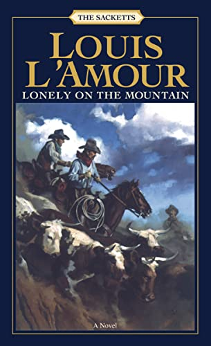 9780553276787: Lonely on the Mountain: A Novel (Sacketts)