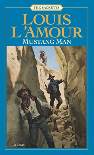 Mustang Man (Sacketts, No. 13): L'Amour, Louis