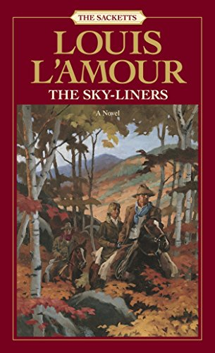 9780553276879: The Sky-Liners: The Sacketts