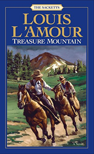 9780553276893: Treasure Mountain: A Novel (Sacketts)