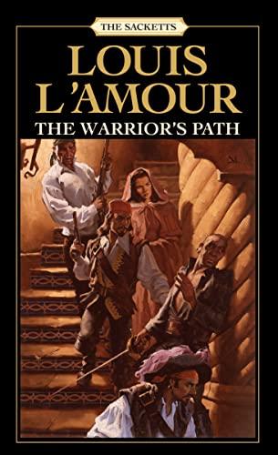 9780553276909: The Warrior's Path: The Sacketts: A Novel