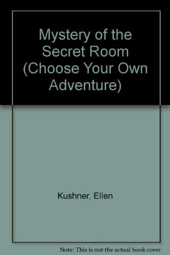 9780553276947: Mystery of the Secret Room (Choose Your Own Adventure, No 63)