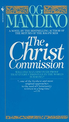 9780553277425: The Christ Commission: Will One Man Discover Proof That Every Christian in the World Is Wrong?