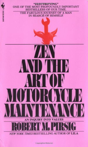 9780553277470: Zen and the Art of Motorcycle Maintenance: An Inquiry into Values