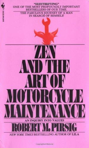 9780553277470: Zen and The Art of Motorcycle Maintenance