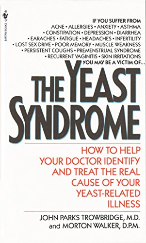 9780553277517: The Yeast Syndrome