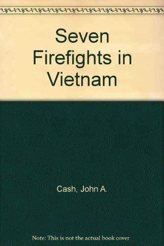 9780553277562: Seven Firefights in Vietnam