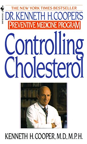 Controlling Cholesterol : Dr. Kenneth H. Cooper's Preventive Medicine Program