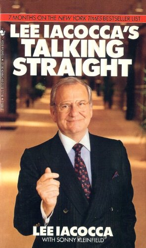 Talking Straight (0553278053) by Iacocca, Lee; Kleinfield, Sonny