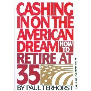 Cashing in on the American Dream: Terhorst, Paul