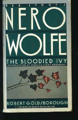 9780553278163: The Bloodied Ivy (Nero Wolfe)