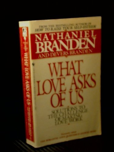 9780553278378: What Love Asks of Us: Solutions to the Challenge of Making Love Work