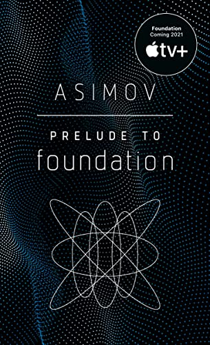 9780553278392: Prelude to Foundation (Foundation, Book 1)