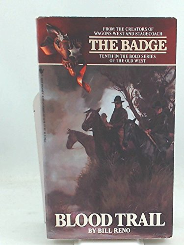 9780553278477: Blood Trail (The Badge Book, No 10)