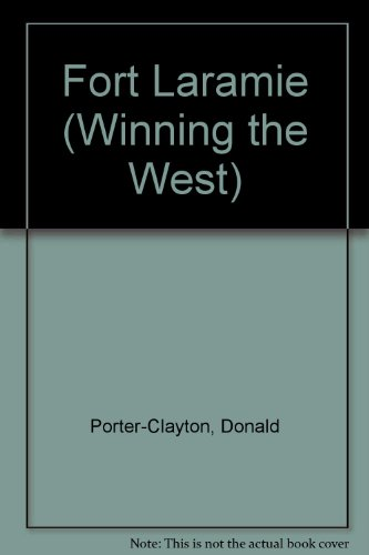 WINNING/WEST: FT LAR/ (Winning the West) (0553278703) by Donald C. Porter