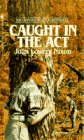 Caught In The Act (The Orphan Train: Joan Lowery Nixon