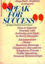 Speak for Success: Ehrlich, Eugene; Hawes, Gene R.