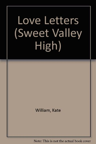 9780553279313: LOVE LETTERS (Sweet Valley High)
