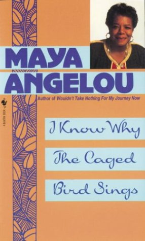 9780553279375: I Know Why the Caged Bird Sings