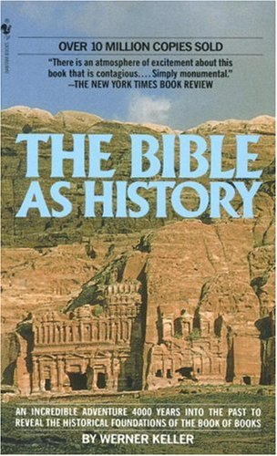 9780553279436: The Bible as History