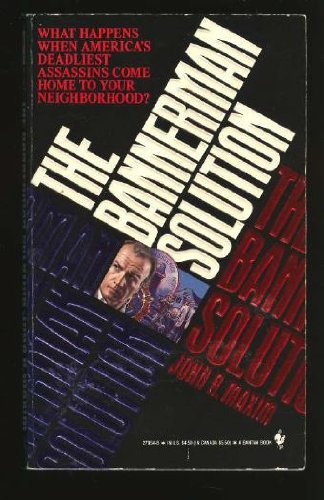 The Bannerman Solution: Maxim, John